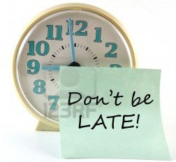 dont be late - Punctuality